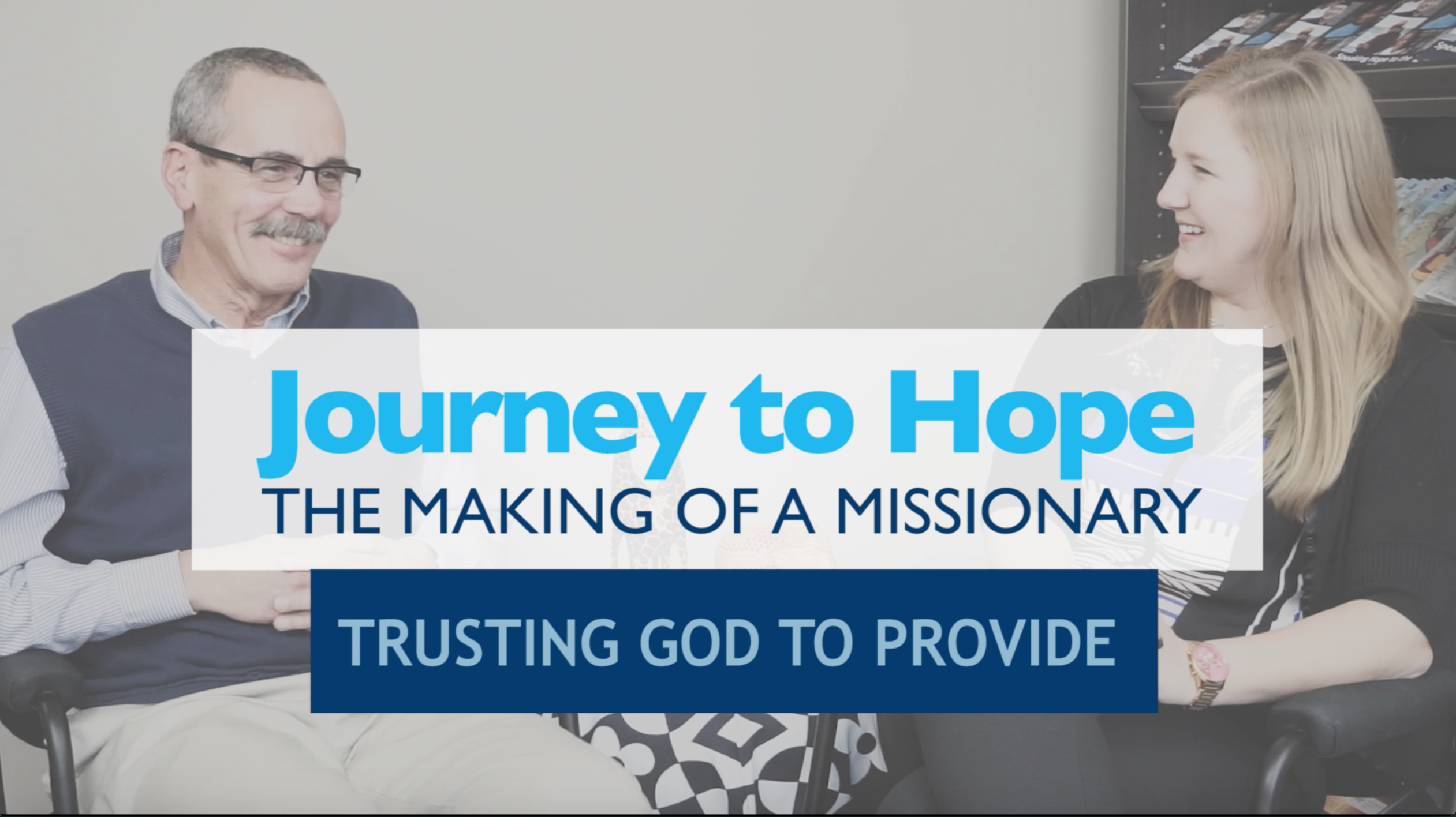 Making of a Missionary 4: Trusting God to Provide